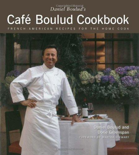 Daniel Boulud's Cafe Boulud Cookbook by Daniel Boulud, Dorie Greenspan