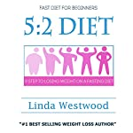 5:2 Diet: 9 Steps to Lose Weight on a Fasting Diet | Linda Westwood