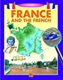 France and the French, Anita Ganeri, 1932799184