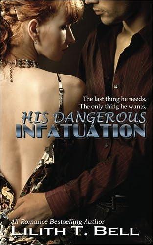 a dangerous infatuation