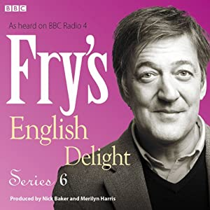 Fry's English Delight - Series 6 Audiobook