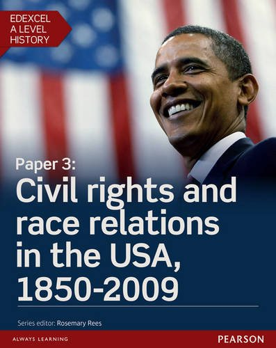Edexcel A Level History, Paper 3: Civil Rights and Race Relations in the USA, 1850-2009 Student Book + Activebook (Edexcel GCE History ()