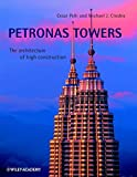 Petronas Towers - The Architecture of HighConstruction