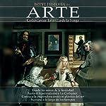 Breve historia del arte [Brief history of art] | Carlos Javier Taranilla De La Varga