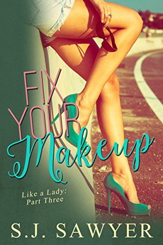 Fix Your Makeup: #Three Like A Lady Series