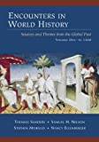 img - for Encounters in World History: Sources and Themes from the Global Past, Vol.1 book / textbook / text book