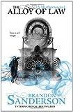 """""""The Alloy of Law - A Mistborn Novel"""" av Brandon Sanderson"""