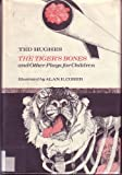 The Tiger's Bones and Other Plays for Children, Ted Hughes, 0670712639
