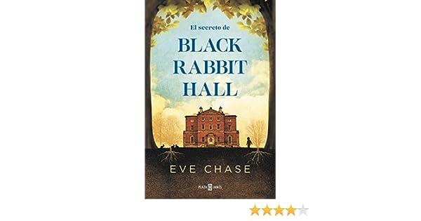 El secreto de Black Rabbit Hall eBook: Chase, Eve: Amazon.es: Tienda Kindle