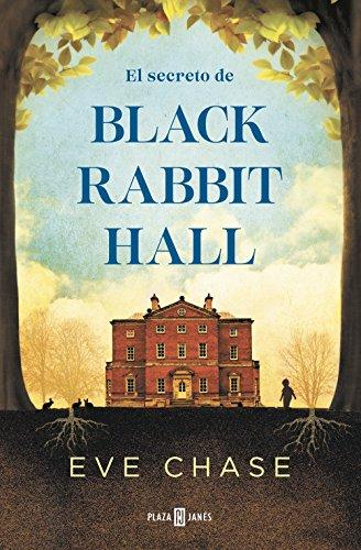 Portada del libro El secreto de Black Rabbit Hall de Eve Chase