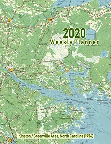 2020 Weekly Planner: Kinston/Greenville Area, North Carolina (1954): Vintage Topo Map Cover (North Carolina Historic Maps)