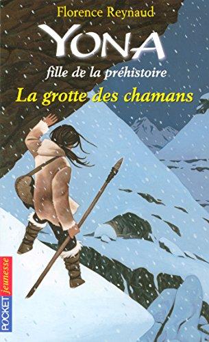 Yona fille de la préhistoire tome 3 (Pocket Jeunesse) by Florence Reynaud