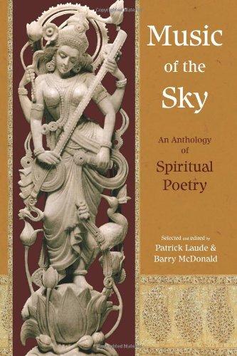 Music of the Sky: An Anthology of Spiritual Poetry (Spiritual Classics)