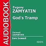God's Tramp   Evgeny Zamyatin