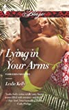 Lying in Your Arms (Forbidden Fantasies Book 767)