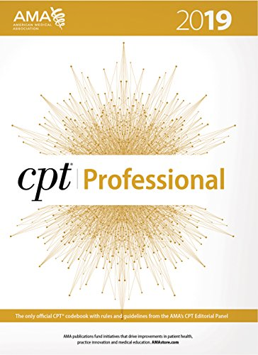 CPT 2019 (CPT / Current Procedural Terminology (Professional Edition)) (Best Selling Of 2019)