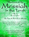 Shadows of the Messiah in the Torah Vol. 4, Dan & Brenda Cathcart, 1479282979