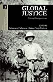 Global Justice : Critical Perspectives, , 0415535050