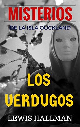 Los Verdugos NOVELA DE MISTERIO E INTRIGAS: Memorias de un Asesino (Novelas de Misterio