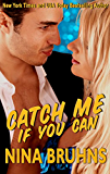 Catch Me If You Can - a sexy full-length romantic suspense with alpha cop hero (New Orleans Trilogy Book 1)