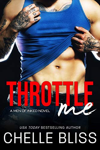 Throttle Me (Men of Inked Book -