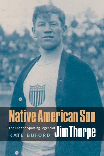 Native American Son: The Life and Sporting Legend of Jim Thorpe PDF