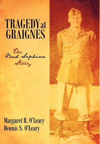 Tragedy at Graignes: The Bud Sophian Story PDF
