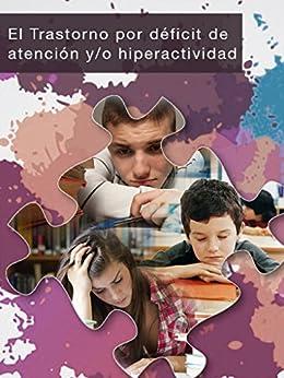 El trastorno por déficit de atención y/o hiperactividad de [Velázquez, Armando Valdés]