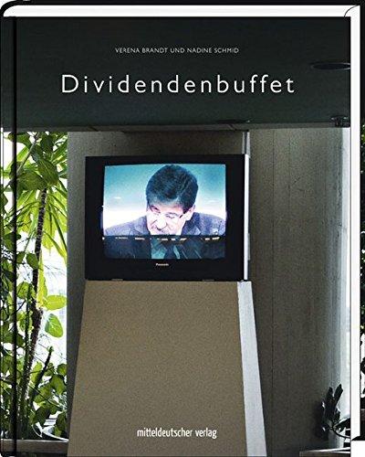 Dividendenbuffet: Bild-Text-Band Gebundenes Buch – 12. Januar 2016 Verena Brandt Nadine Schmid Mitteldeutscher Verlag 3954626373