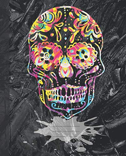 Colorful Flowers Sugar Skull:  Blank college-lined Composition Notebook School Examination Journal (COOL Day of the Dead COVERS:  Fun School Supplies & -