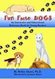 Fun Facts: DOGS, Robin Akawi, 1478345985