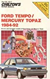 Ford Tempo and Mercury Topaz, 1984-92 (Chilton's Repair Manual)