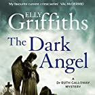 The Dark Angel: Ruth Galloway, Book 10 Audiobook by Elly Griffiths Narrated by Jane McDowell