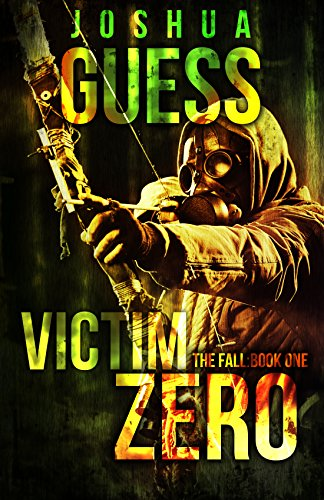 Victim Zero (The Fall Book 1) by [Guess, Joshua]