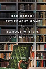 The Bar Harbor Retirement Home for Famous Writers (And Their Muses): A Novel Paperback