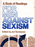 For Men Against Sexism : A Book of Readings, , 0878100318