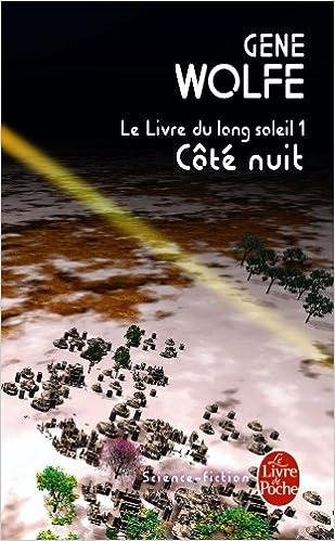 Cote Nuit Le Livre Du Long Soleil 1 French Edition Gene