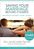 img - for Saving Your Marriage Before It Starts: Seven Questions to Ask Before -- and After -- You Marry book / textbook / text book