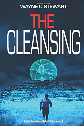 The Cleansing – Zeb Dalton #2 (The Zeb Dalton Military  Political Thrillers) PDF