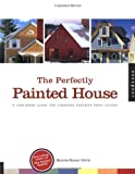 how to paint house exterior The Perfectly Painted House: A Foolproof Guide for Choosing Exterior Paint Colors