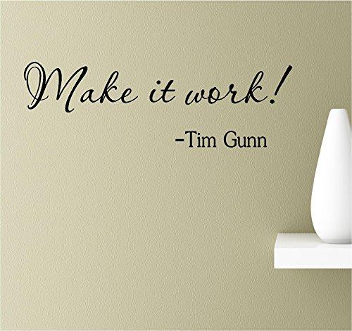 make-it-work-tim-gunn-vinyl-wall-art-inspirational-quotes-decal-sticker