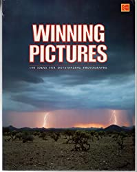 Winning Pictures: 100 Ideas for Outstanding Photographs (Kodak publication)