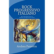 Rock Progressivo Italiano: An Introduction to Italian Progressive Rock