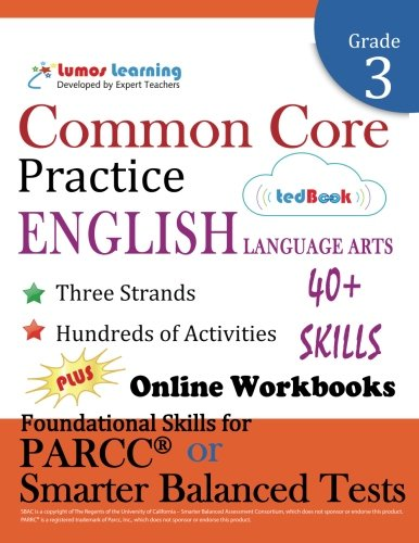 Common Core Practice - 3rd Grade English Language Arts: Workbooks to Prepare for the PARCC or Smarter Balanced Test: CCSS Aligned (CCSS Standards Practice) (Volume 1)