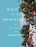 Waiting for the Apocalypse, Veronica Chater, 0393066037