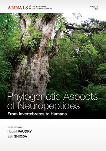 Phylogenetic Aspects of Neuropeptides: From Invertebrates to Humans, Volume 1200 (Annals of the New York Academy of Sciences)
