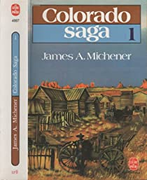 Colorado saga, tome 1 par Michener