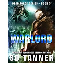 Warlord: Dead Force Book 5