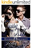 Time To Kill (Witness Security Book 2)