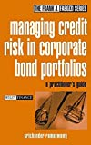 Managing Credit Risk in Corporate Bond Portfolios: A Practitioner's Guide